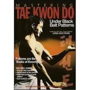 Bayview Entertainment MASTERING TAE KWON DO: UNDER BLACK BELT PATTERNS(BYE1978)
