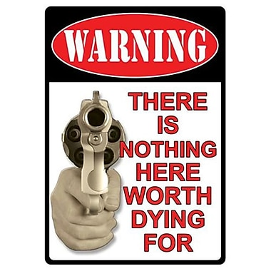 12 in. x 17 in. Tin Sign - Warning-Theres Nothing Here(GS184639)