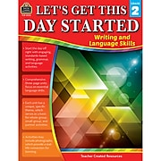 Teacher Created Resources® Let's Get This Day Started: Writing and Language Skills, Grade 2 (TCR8252)