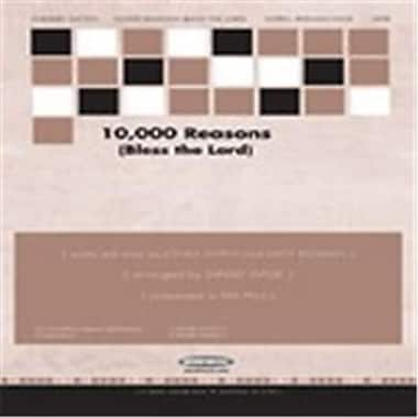 Alfred 10, 000 Reasons - Bless the Lord (LFR7548)