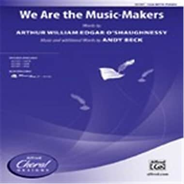 Alfred We Are the Music-Makers - Choral Octavo (LFR2448)