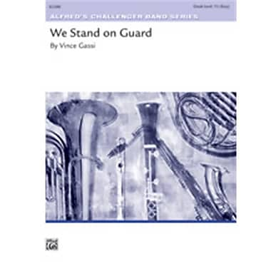 Alfred We Stand on Guard - Conductor Score (LFR1932)