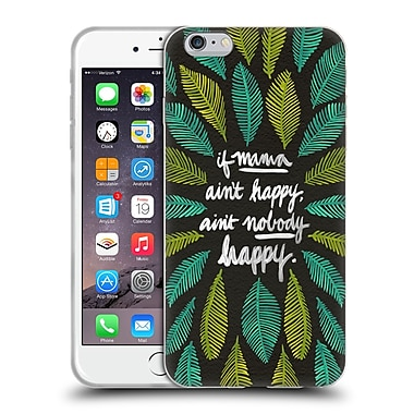Official Cat Coquillette Quotes Typography 1 If Mama Ain'T Happy Black Green Soft Gel Case For Apple Iphone 6 Plus / 6S Plus