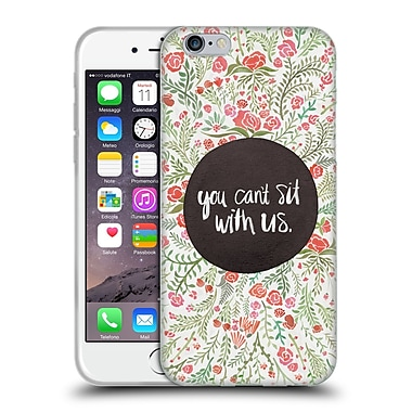 Official Cat Coquillette Quotes Typography 1 You Can'T Sit With Us Soft Gel Case For Apple Iphone 6 / 6S