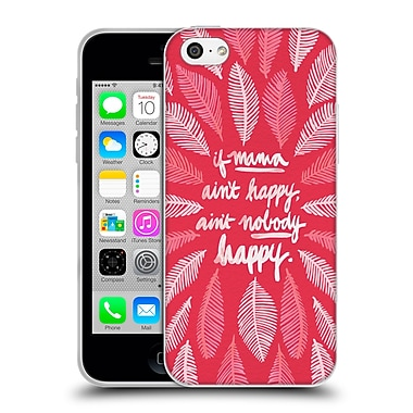 Official Cat Coquillette Quotes Typography 1 If Mama Ain'T Happy Pink Soft Gel Case For Apple Iphone 5C