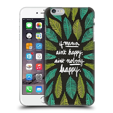 Official Cat Coquillette Quotes Typography 1 If Mama Ain'T Happy Black Green Hard Back Case For Apple Iphone 6 Plus / 6S Plus