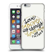 Official Pom Graphic Design Typography Love Above All Things Hard Back Case For Apple Iphone 6 Plus / 6S Plus