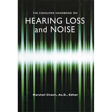 Cicso Independent The Consumer Handbook on Hearing Loss and Noise (HRSC928)