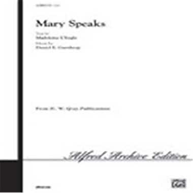 Alfred Mary Speaks, Choral Octavo - Difficult (LFR6803)