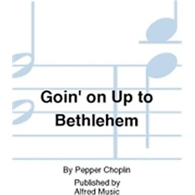 Alfred Goin on Up to Bethlehem (LFR822)