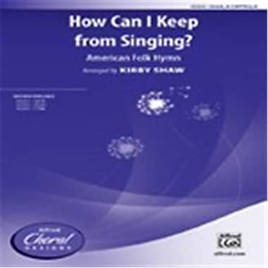 Alfred How Can I Keep From Singing - SSAA (LFR1080)