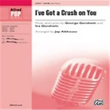 Alfred Ive Got a Crush on You - SATB (LFR8246)
