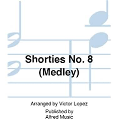 Alfred Shorties No. 8 Medley (LFR8804)