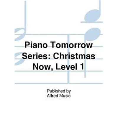 Alfred Piano Tomorrow Series - Christmas Now,