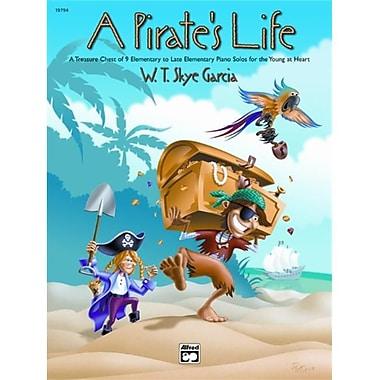 Alfred A Pirate s Life - Music Book (ALFRD42269)