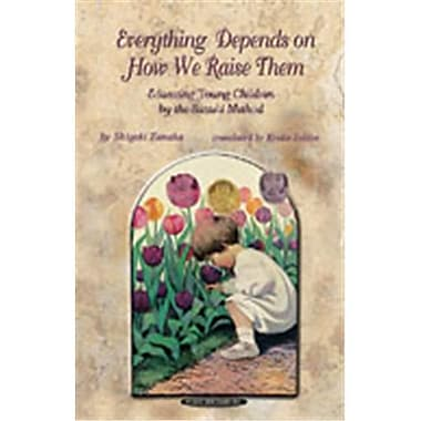 Alfred Everything Depends on How We Raise Them- Educating Young Children by the Suzuki Method - Music Book (ALFRD48770)