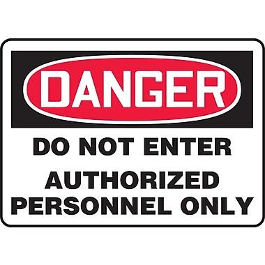 Accuform Signs® - Panneau de sécurité « DANGER DO NOT ENTER AUTHORIZED PERSONNEL ONLY », 10 po x 14 po