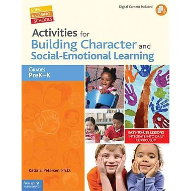 Activities for Building Character and Social-Emotional Learning Katia S. Petersen