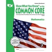 Milliken & Lorenz Educational Press – Common Core Show What You Know, cahier d'exercices en mathématiques, 3e année